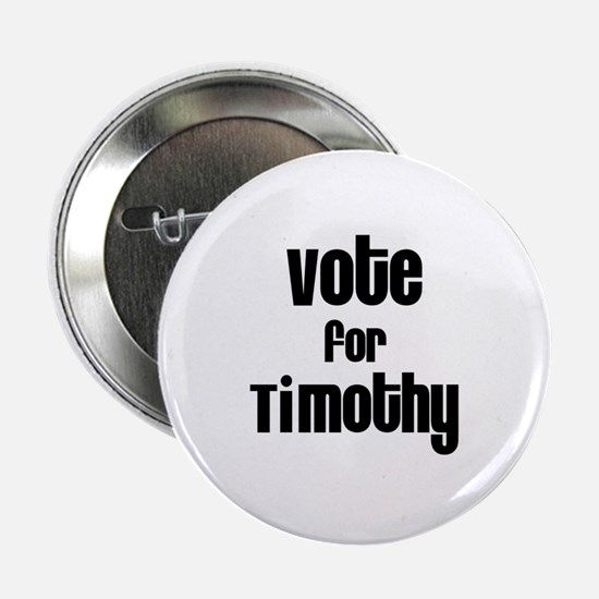 Vote for Timothy Button
