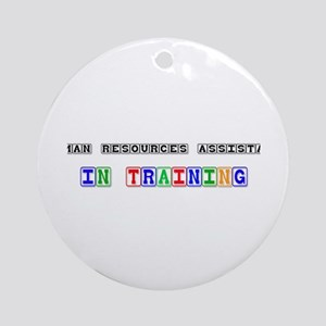 Human Resources Assistant In Training Ornament (Ro