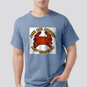 Ask Me About My Crabs T-Shirt