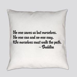 Buddhist Quote: No one saves us bu Everyday Pillow