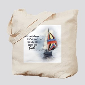 You Can't Change the Wind Tote Bag