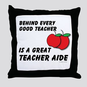 Great Teacher Aide Throw Pillow