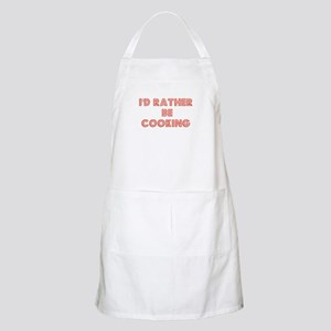 I'd Rather be Cooking BBQ Apron