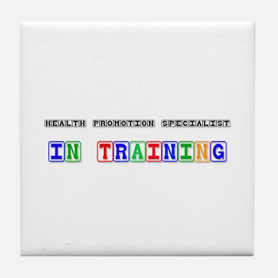 Health Promotion Specialist In Training Tile Coast