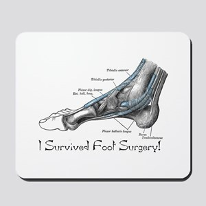 I Survived Foot Surgery! Mousepad