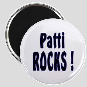 Patti Rocks ! Magnet