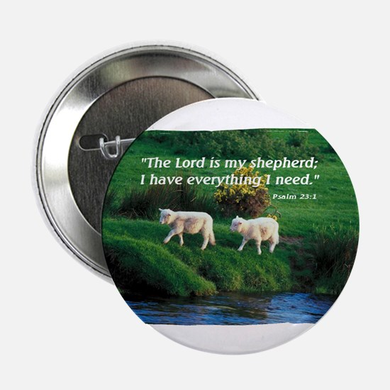 "The LORD is my Shepherd 2.25"" Button"