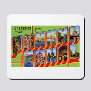 Panama Canal Greetings Mousepad