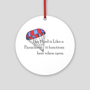 The Mind is like a parachute Keepsake (Round)