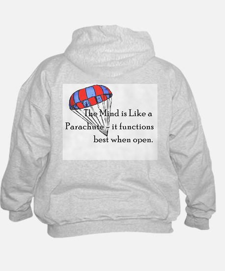 The Mind is like a parachute Hoodie