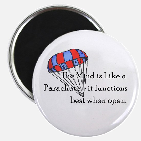 The Mind is like a parachute Magnet