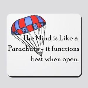 The Mind is like a parachute Mousepad