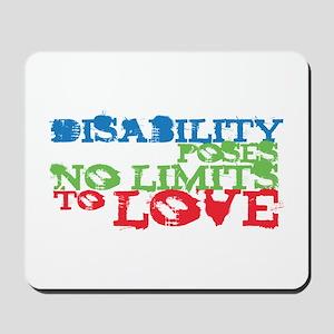 Disability + Love Mousepad