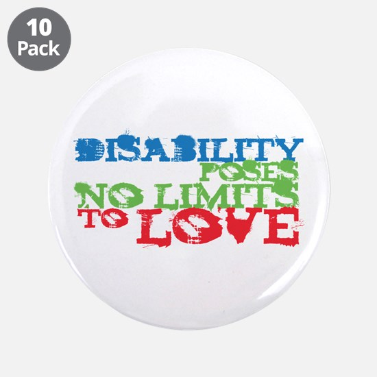 """Disability + Love 3.5"""" Button (10 pack)"""
