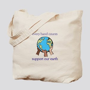 """""""Every Hand Counts...Support Our Earth"""" Tote Bag"""