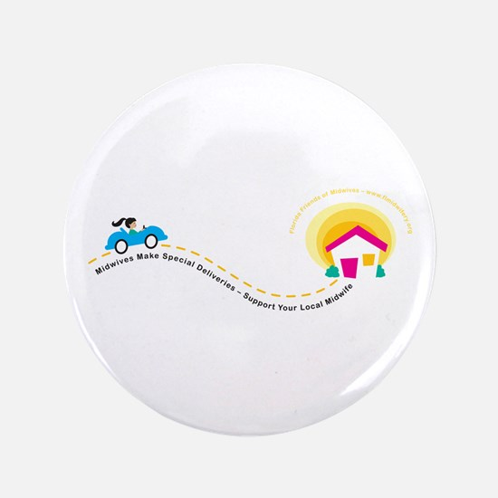 """Midwives Make Special Deliveries 3.5"""" Button"""