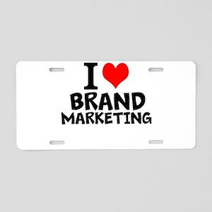 I Love Brand Marketing Aluminum License Plate
