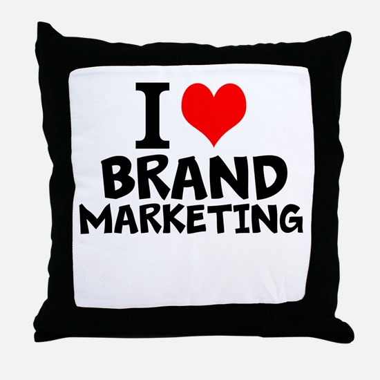 I Love Brand Marketing Throw Pillow