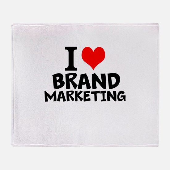 I Love Brand Marketing Throw Blanket