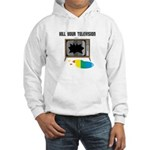 Kill Your Television Hooded Sweatshirt