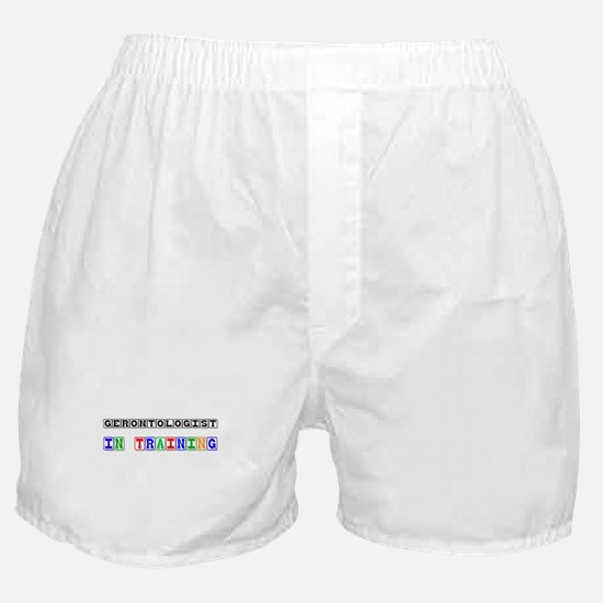 Gerontologist In Training Boxer Shorts