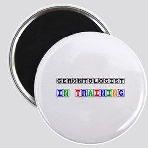 Gerontologist In Training Magnet