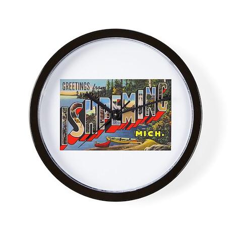 Ishpeming Michigan Greetings Wall Clock
