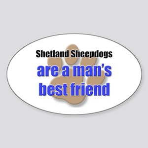 Shetland Sheepdogs man's best friend Sticker (Oval