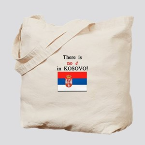 Kosovo is Serbia Tote Bag