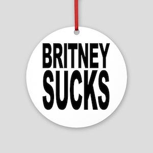 Britney Sucks Ornament (Round)
