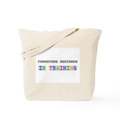 Furniture Restorer In Training Tote Bag