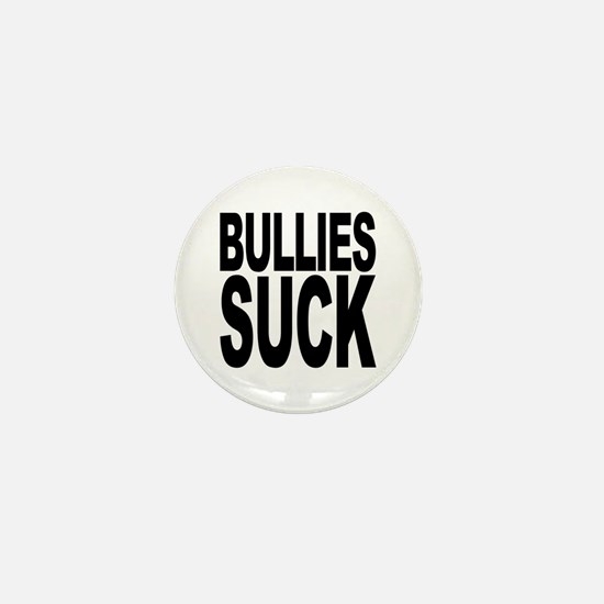 Bullies Suck Mini Button