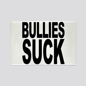 Bullies Suck Rectangle Magnet