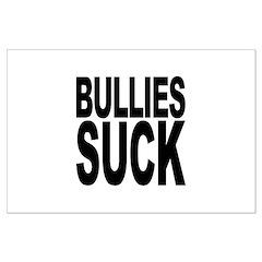Bullies Suck Posters