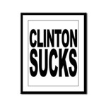 Clinton Sucks Framed Panel Print