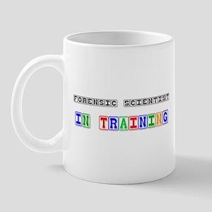 Forensic Scientist In Training Mug