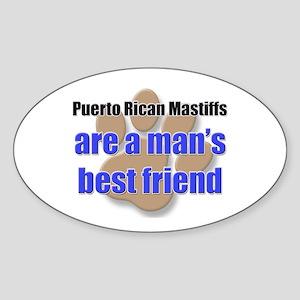 Puerto Rican Mastiffs man's best friend Sticker (O
