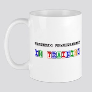 Forensic Psychologist In Training Mug