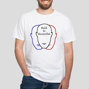 Bald is Beautiful White T-Shirt