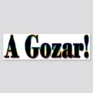 A Gozar! Bumper Sticker