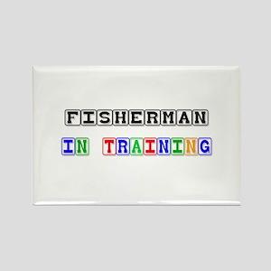Fisherman In Training Rectangle Magnet