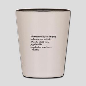 Buddhist Quote: Shot Glass