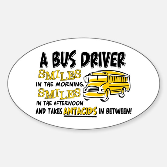 Bus Driver Antacids Oval Decal