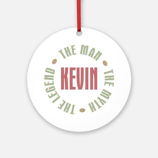 Kevin Man Myth Legend Ornament (Round)