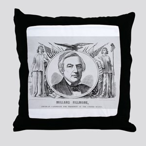Fillmore for President Throw Pillow