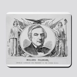 Fillmore for President Mousepad