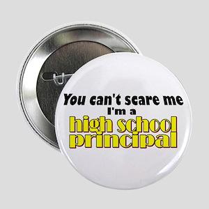 High School Principal Button