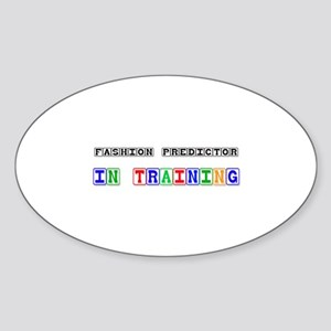 Fashion Predictor In Training Oval Sticker