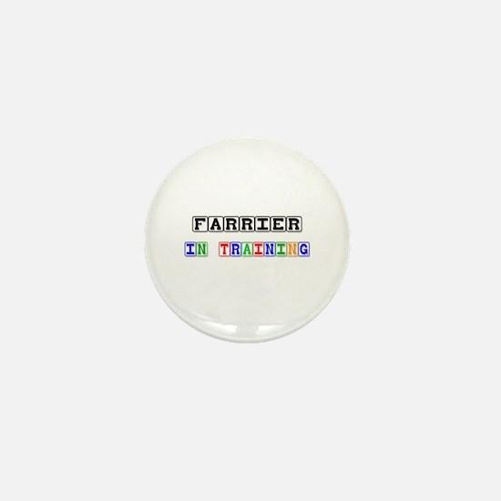 Farrier In Training Mini Button