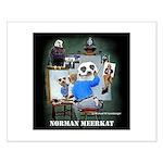 Norman Meerkat Small Poster